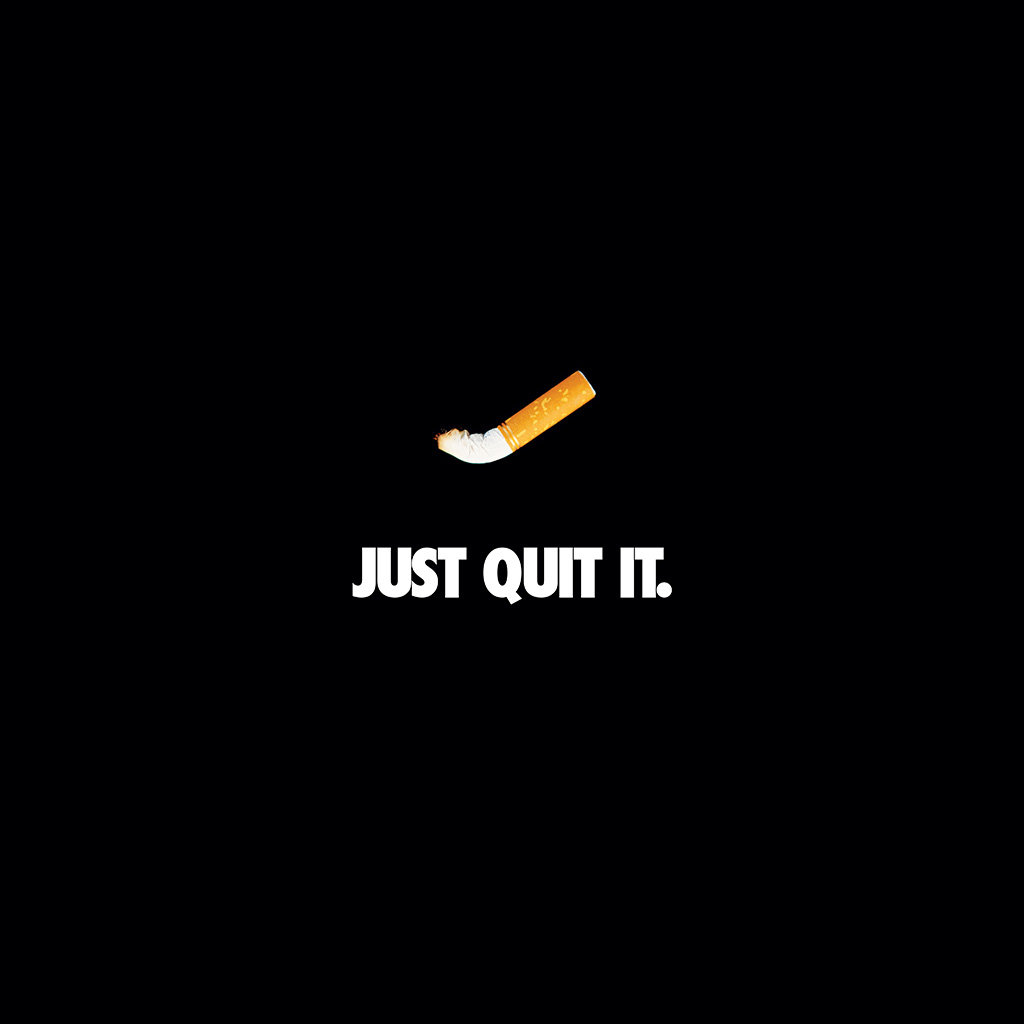 I love papers ar33 just quit it nike smoking art minimal - Quit wallpaper ...